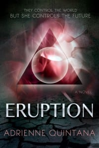 Eruption by Adrienne Quintana