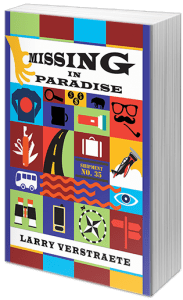 Missing in Paradise by Larry Verstraete
