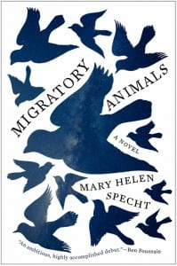 "Blog Book Tour | ""Migratory Animals"" by Mary Helen Specht A Literary novel whose pace is uniquely it's own and whose character is an observation on how we live within the hours we've been given."