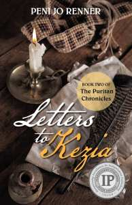 "Blog Book Tour | ""Letters to Kezia"" {Book 2: The Puritan Chronicles} by Peni Jo Renner #HistFic rooted in the author's own ancestral heritage and legacies of the stories shared through a family's descendent's."