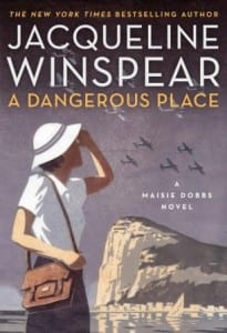 "Blog Book Tour | ""A Dangerous Place"" {11th release of the Maisie Dobbs series} by Jacqueline Winspear"