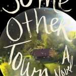 Some Other Town by Elizabeth Collison