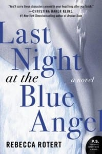 "Blog Book Tour | ""Last Night at the Blue Angel"" by Rebecca Rotert"