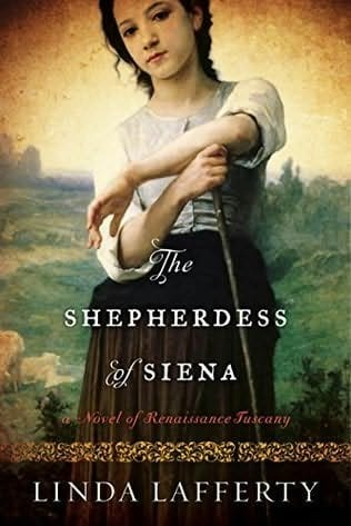 "Blog Book Tour | ""The Shepherdess of Siena"" by Linda Lafferty"
