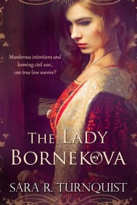 The Lady Bornekova by Sara Turnquist