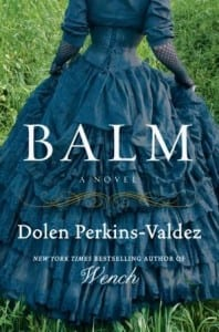 "Blog Book Tour | ""Balm"" by Dolen Perkins-Valdez"