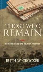 Those Who Remain by Ruth W. Crocker