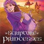Scripture Princesses by Rebecca J. Greenwood