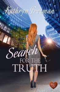 Search for the Truth by Kathryn Freeman