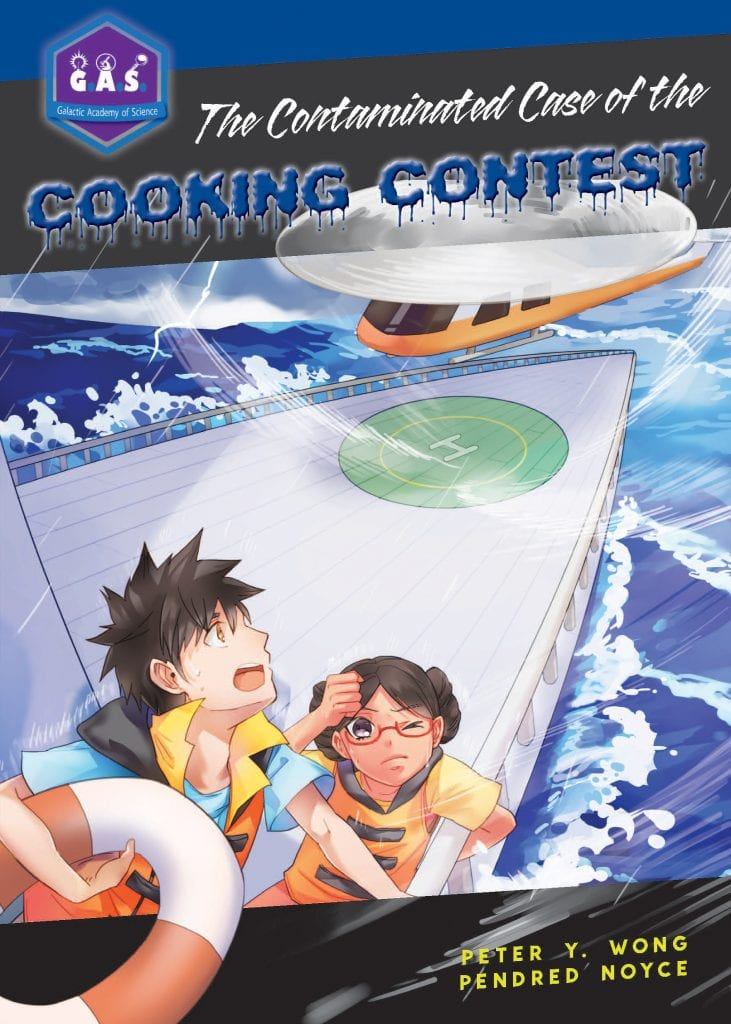 "Book Review | A wicked science-based series for #MGLit readers: Galactic Academy of Science: ""The Contaminated Case of the Cooking Contest"" by Peter Y. Wong & Pendred Noyce"