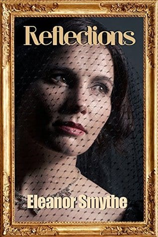 Reflections by Eleanor Smythe