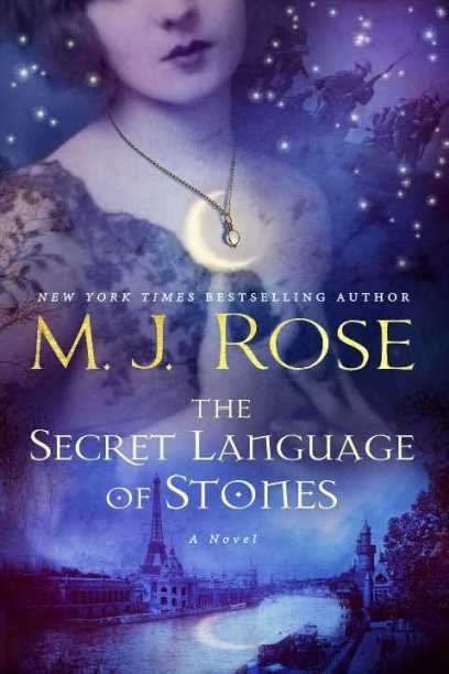 "Blog Book Tour | ""The Secret Language of Stones"" (Book No.2 of Daughters of La Lune series) by M.J. Rose"