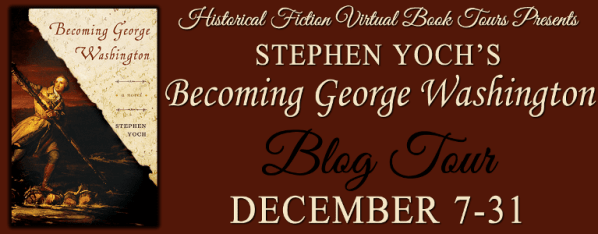 Becoming George Washington blog tour via HFVBTs.