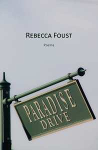 "Blog Book Tour | ""Paradise Drive: Poems"" by Rebecca Foust"
