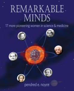 Remarkable Minds by Pendred E. Noyce
