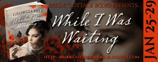While I was Waiting blog tour via Brook Cottage Blog Tours