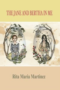"Blog Book Tour : #EyreApril | ""The Jane and Bertha in Me"" (a collection of #poetry) by Rita Maria Martinez celebrating Jane Eyre & Bertha!"