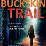 The Buckskin Trail by JoAnn Arnold