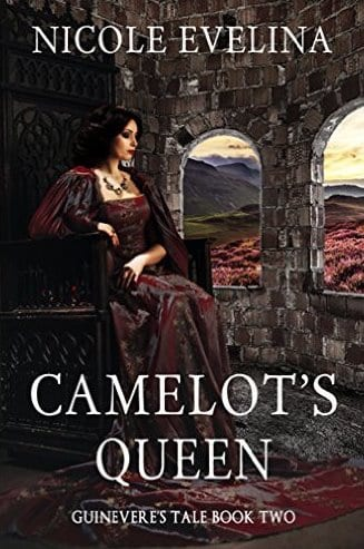 Camelot's Queen by Nicole Evelina