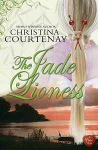 The Jade Lioness by Christina Courtenay