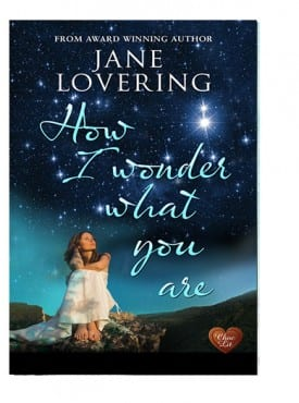 How I Wonder What Your Are by Jane Lovering