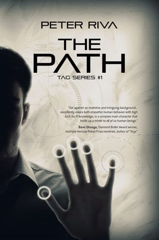 "Double Showcase: Review & Interview | ""The Path"" (Tag series, No.1) by Peter Riva with an interview with the author on behalf of his Cyberpunk series! #FuellYourSciFi"