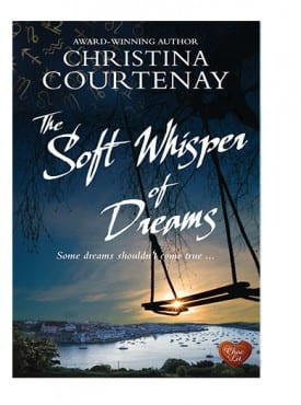 The Soft Whispers of Dreams by Christina Courtenay