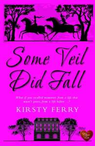 Some Veil Did Fall by Kirsty Ferry