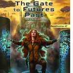 The Gate to Futures Past by Julie E. Czerneda
