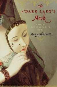 The Dark Lady's Mask by Mary Sharratt