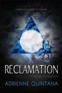 Reclamation by Adrienne Quintana