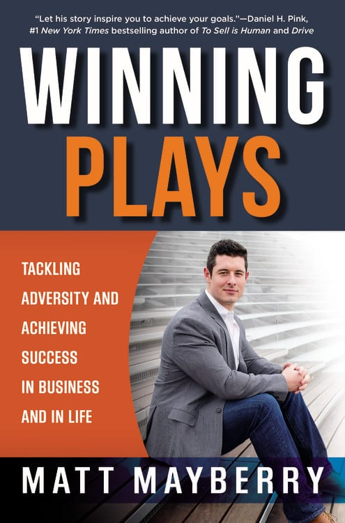 "Non-Fiction Book Review | ""Winning Plays: Tackling Adversity and Achieving Success in Business and in Life"" by Matt Mayberry"