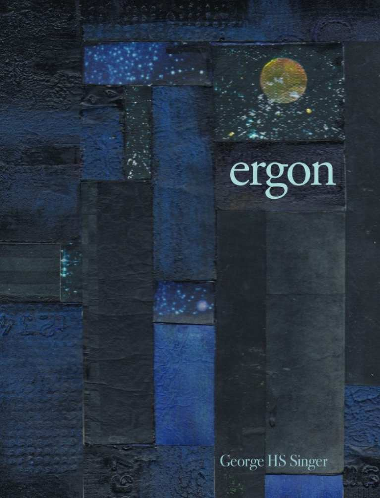 """Blog Book Tour   """"ergon"""" by George HS Singer #poetry collection"""