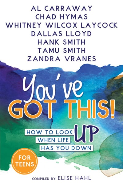 "Blog Book Tour | ""You've Got This"" (How to Look UP when Life has you DOWN) compiled by Elise Hahl feat. Al Carraway and Hank Smith"