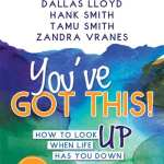 You've Got This compiled by Elise Hahl