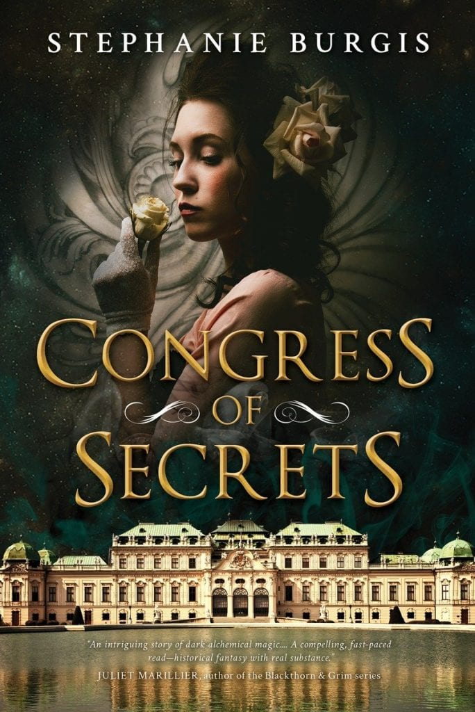 "#PubDay Book Review | ""Congress of Secrets"" by Stephanie Burgis by the author who wrote ""Masks and Shadows""!"