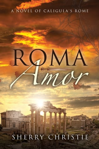 "Blog Book Tour | ""Roma Amor"" by Sherry Christie"