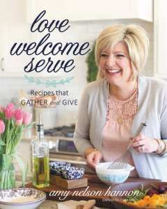 Love Welcome Serve by Amy Nelson Hannon