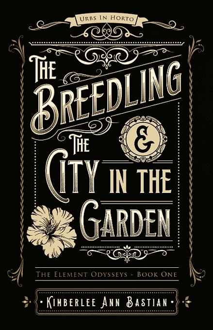 "Blog Book Tour | ""The Breedling and The City in the Garden"" by Kimberlee Ann Bastian"