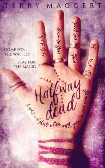 Halfway Dead by Terry Maggert