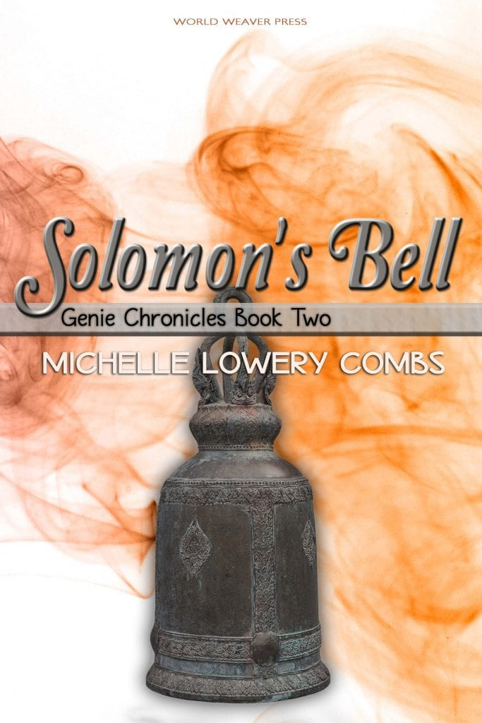 "Cover Reveal w/ Extract and Notes! | ""Solomon's Bell: No.2 of Genie Chronicles"" by Michelle Lowery Combs; a new YA Fantasy novel published by #IndiePub World Weaver Press!"