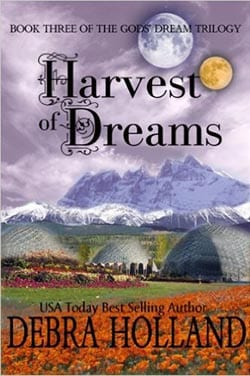 Harvest of Dreams by Debra Holland