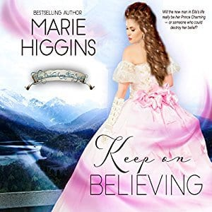 "Audiobook Review | ""Keep on Believing: A Cinderella Story by Marie Higgins, narrated by Paula Slade"