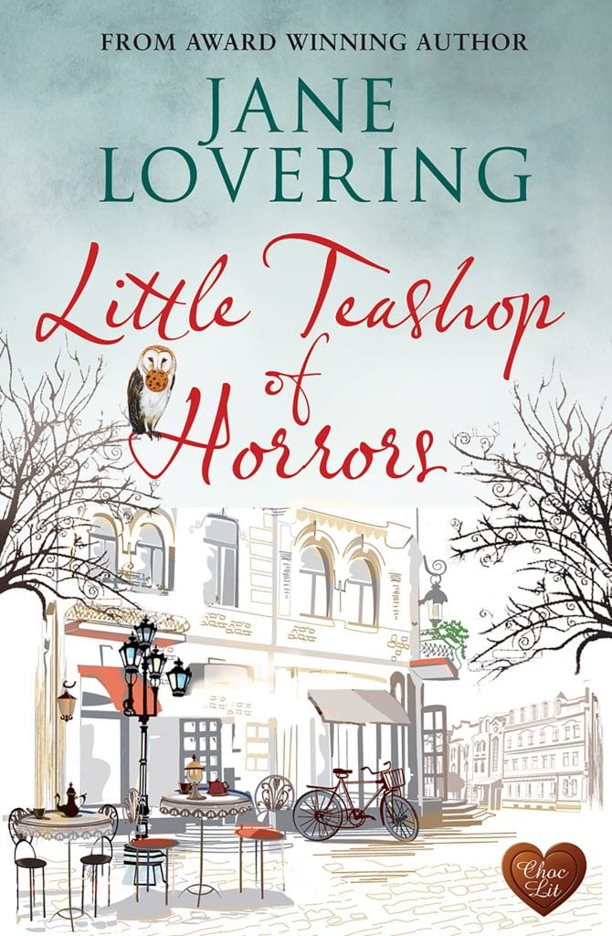 "Cover Reveal | NEW #ChocLit #RomCom by Jane Lovering ""Little Teashop of Horrors""!"