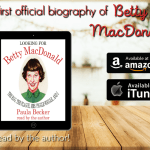 Betty MacDonald biography by Paula Becker