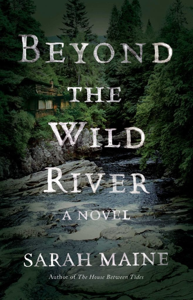 "#PubDay Book Review | ""Beyond the Wild River"" by Sarah Maine"
