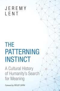 The Patterning Instinct by Jeremy Lent