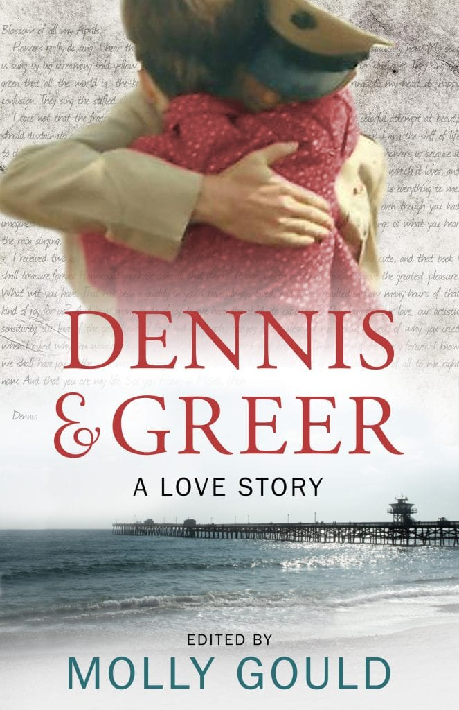 "#PubDay Non-Fiction Book Review | ""Dennis and Greer: A Love Story"" told through a young couple's letters & correspondences edited by Greer's daughter Molly Gould"
