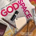 Godspace by Keri Wyatt Kent