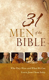 "#NonFiction Book Review | ""31 Men of the Bible: Who They Were and What We Can Learn from Them Today"" by Holman Bible Staff (via B&H Publishing)"